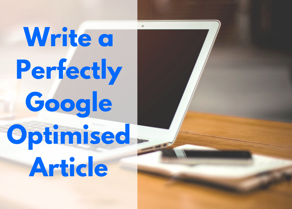 How to Write a Perfectly SEO-Optimised Article